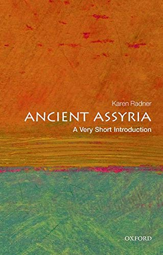 Ancient Assyria: A Very Short Introduction (Very Short Introductions)