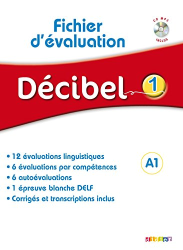 Décibel 1 Niv .A1 - Fichier d'évaluation + CD