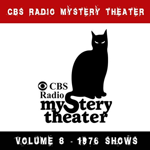 CBS Radio Mystery Theater - Volume 8 - 1976 Shows cover art