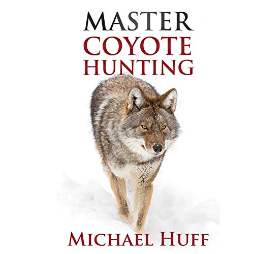 Master Coyote Hunting cover art