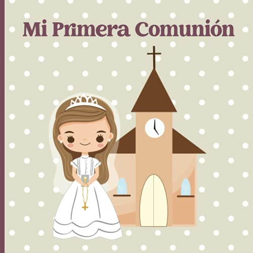 Libro Álbum Comunión Niña: Este regalo de comunión para niñas es un libro de visitas de comunión un libro de primera comunión católico para niñas un regalo para la santa comunión