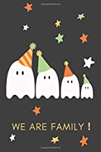 WE ARE FAMILY: Notebook Jounal  gift  for man woman boy girl 6x9'' 100 Page