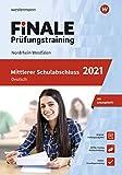 FiNALE - Prüfungstraining Mittlerer Schulabschluss NRW: Deutsch 2021