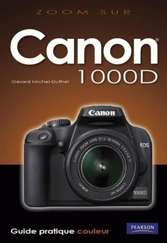 Canon EOS 1000D (Zoom sur...)
