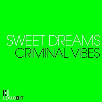 Sweet Dreams (Club Mix)