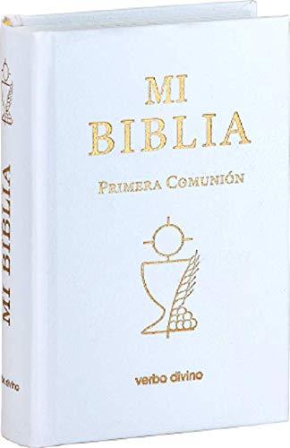 MI BIBLIA. PRIMERA COMUNIÓN: 15 x 10 (Biblias Verbo Divino)
