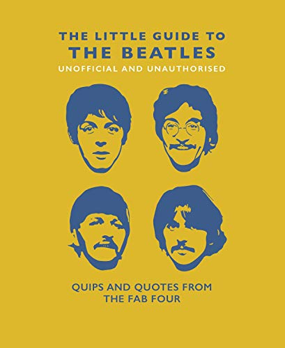 Croft, M: Little Book of Beatles: Quips and Quotes from the Fab Four (Y)