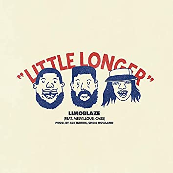 Little Longer