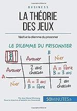 La théorie des jeux - Nash et le dilemme du prisonnier de Jean Blaise Mimbang
