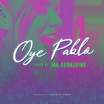 Oye Pablo (Cover)
