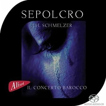 Sepolcro (Il Concerto Barocco)