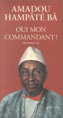 Mémoires, N° 2 : Oui, mon commandant !