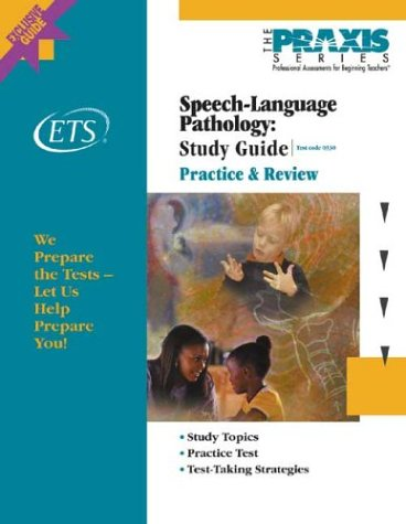 Speech-Language Pathology Study Guide (Praxis Study Guides)