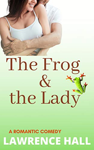 The Frog and the Lady (English Edition)