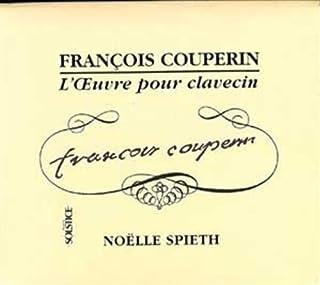 """Spieth,Noelle L"""" Oeuvre pour Clavecin Ga"""