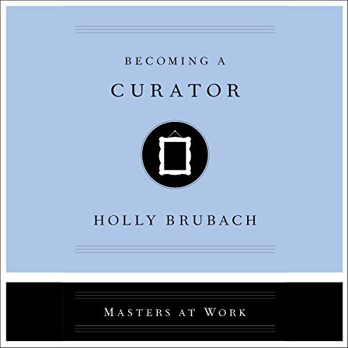 Couverture de Becoming a Curator