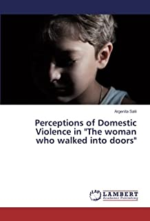 Perceptions of Domestic Violence in the Woman Who Walked Into Doors