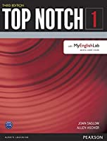Top Notch(3E) Level 1: Student Book with MyEnglishLab (Top Notch (3E))