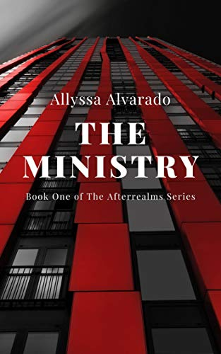 The Ministry (The Afterrealms Book 1)