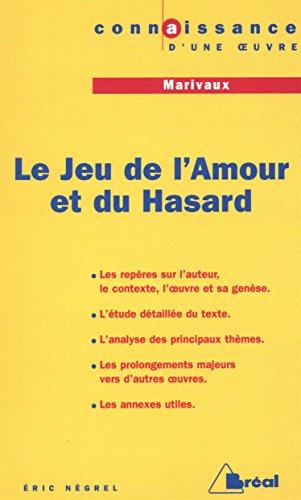 Le Jeu de l'amour et du Hasard, de Marivaux