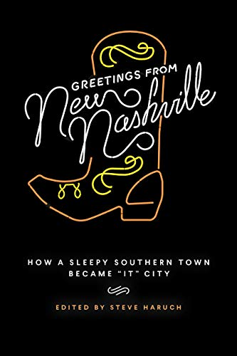 Greetings from New Nashville: How a Sleepy Southern Town Became