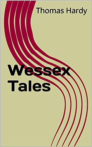 Wessex Tales (English Edition)