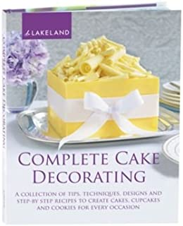 Lakeland Livre complet de décoration de gâteaux (30 recettes – Gâteaux d'anniversaire et de mariage)