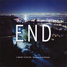 End- A Means To An End - The Music Of Joy Division - Tribute