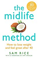 The Midlife Method: How to lose weight and feel great after 40