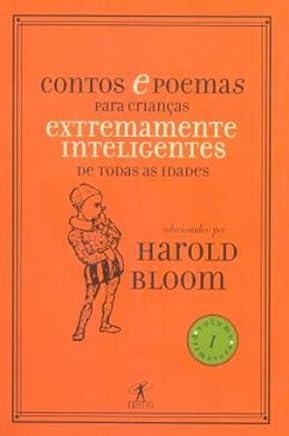 Contos e poemas para crianças extremamente inteligentes de todas as idades - vol. 1 - primavera