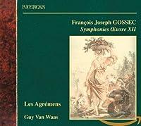 Gossec: Symphonies a Grande Or