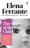 The Story of the Lost Child (Neapolitan Quartet)