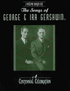 The Songs of George & Ira Gershwin: A Centennial Celebratio (Boxed Set) (Piano/Vocal/Chords), Book (Boxed Set)