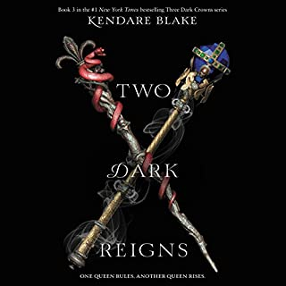 Two Dark Reigns     Three Dark Crowns Series, Book 3              Written by:                                                                                                                                 Kendare Blake                               Narrated by:                                                                                                                                 Amy Landon                      Length: 12 hrs and 16 mins     14 ratings     Overall 4.3