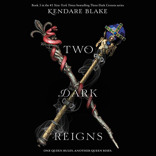 Two Dark Reigns audiobook cover art