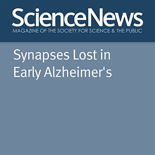 Synapses Lost in Early Alzheimer's audiobook cover art