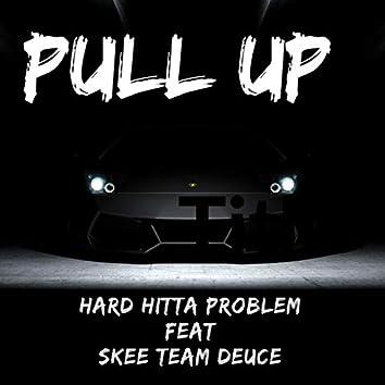 Pull Up (feat. Skee Team Deuce)