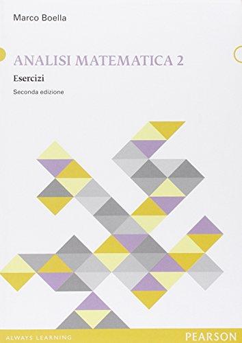 Analisi matematica. Esercizi (Vol. 2)