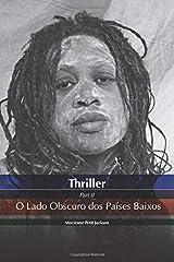 THRILLER O LADO OBSCURO DOS PAÍSES BAIXOS Taschenbuch