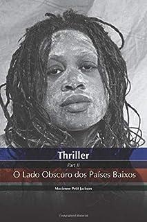 THRILLER O LADO OBSCURO DOS PAÍSES BAIXOS