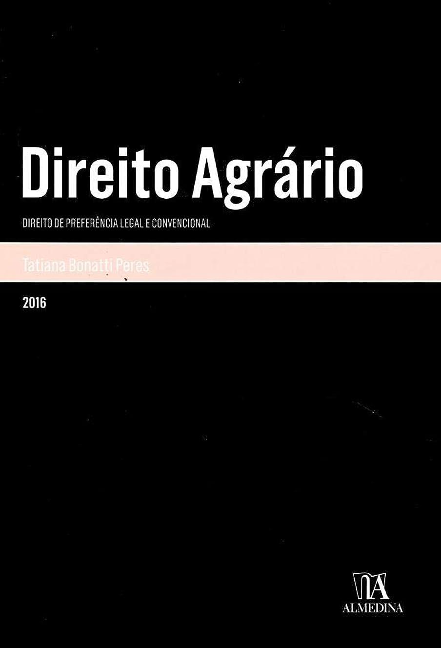 対処するグレーハンディDireito Agrário - Direito de preferência legal e convencional (Monografias) (Portuguese Edition)