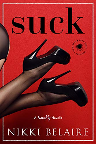 Suck by Nikki Belaire
