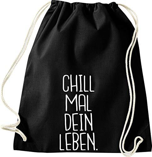 Shirtinstyle - Sacca da palestra con citazioni, GYMmix1-12454schwarz, Chill Mal, 46 cm x 36 cm