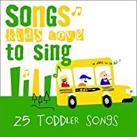 Toddler Songs by Songs Kids Love To Sing (2003-05-03)