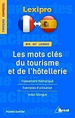Les mots clés du tourisme et de l'hôtellerie (français/espagnol) de Michèle Duvillier