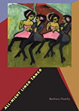 All-Night Lingo Tango (Pitt Poetry Series)