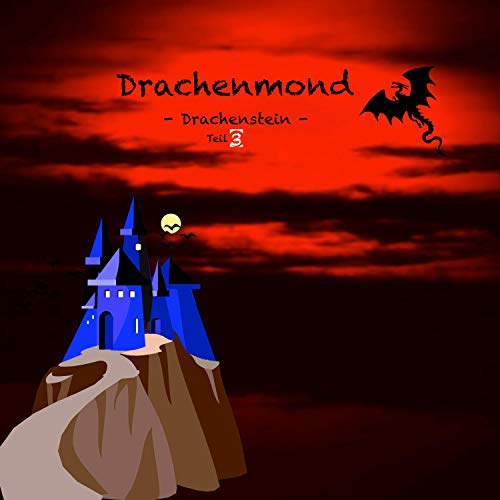 Drachenmond - Drachenstein 3 Titelbild