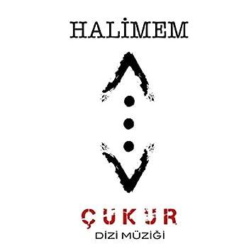 Halimem (Çukur Dizi Müziği)