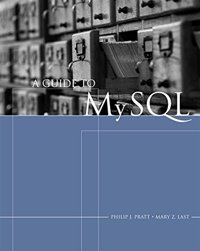 A Guide to MySQL (Available Titles Skills Assessment Manager (SAM) - Office 2010)