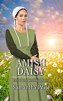 Amish Daisy: Amish Romance (Amish Love Blooms Book 3) by [Samantha Price]